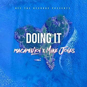 Doing IT (feat. Mike Jones)