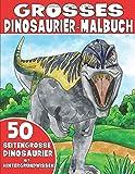 Das große Dinosaurier-Malbuch