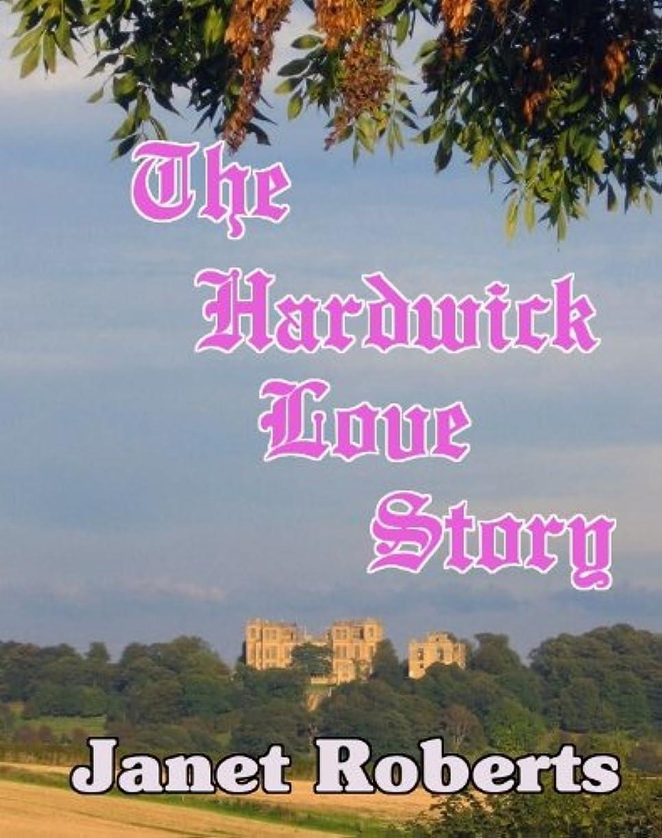 熟すエステート大西洋The Hardwick Love Story (English Edition)