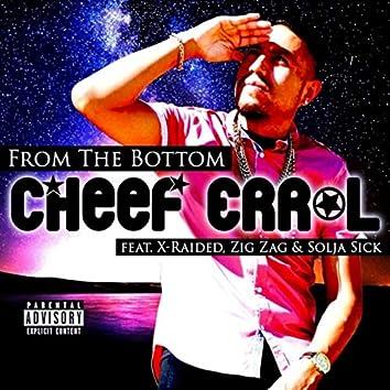 From the Bottom (feat. X-Raided, Zig Zag & Solja Sick)