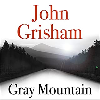 Gray Mountain                   By:                                                                                                                                 John Grisham                               Narrated by:                                                                                                                                 Catherine Taber                      Length: 14 hrs and 45 mins     345 ratings     Overall 3.7