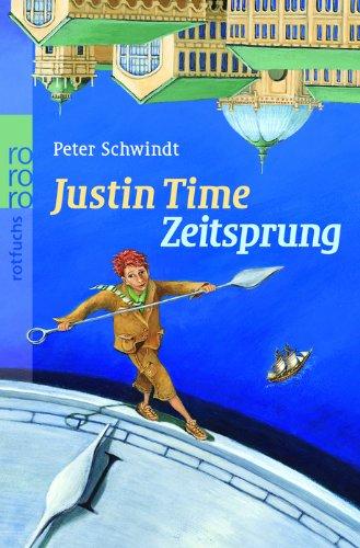 Zeitsprung (Justin Time, Band 1)