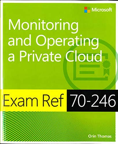 Syrebook exam ref 70 246 monitoring and operating a private cloud easy you simply klick exam ref 70 246 monitoring and operating a private cloud book download link on this page and you will be directed to the free fandeluxe Images
