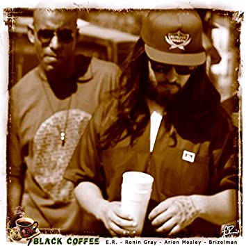 Black Coffee (feat. Arion Mosley & Brizolman)
