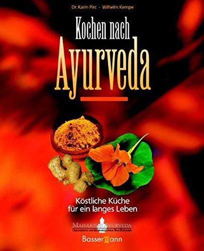 Pirc Dr., Karin:<br //>Kochen nach Ayurveda - jetzt bei Amazon bestellen
