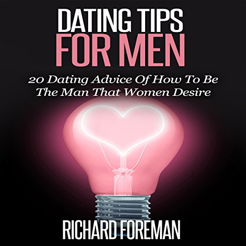 Dating Tips for Men audiobook cover art