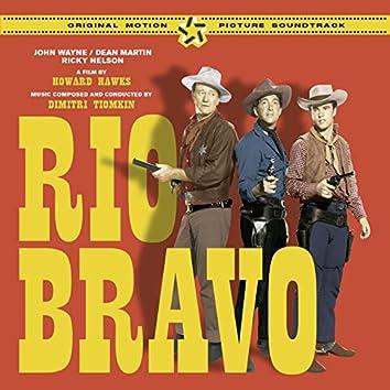Rio Bravo (The Original Score & Soundtrack) [Bonus Track Version]