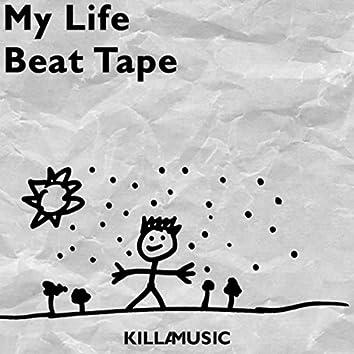 My Life Beat Tape