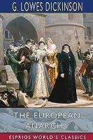 The European Anarchy (Esprios Classics)