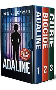 The Adaline Series: Books 1-3: Series Bundle 1 (The Adaline Series Bundle) by [Denise Kawaii]