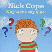 Why Is the Sky Blue? (Nick Cope)