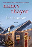 Let It Snow: A Novel