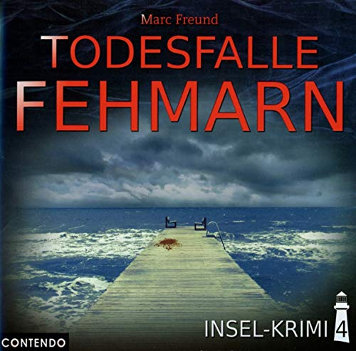 Insel-Krimi 04-Todesfalle Fehmarn