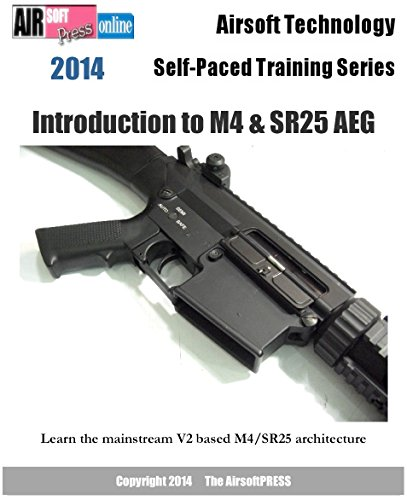 Airsoft Technology Self-Paced Training Series Introduction to M4 & SR25 AEG (English Edition)