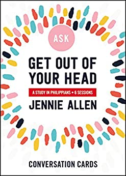 Get Out of Your Head Conversation Cards: A Study in Philippians by [Jennie Allen]