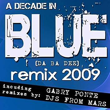 A Decade In Blue (da ba dee) Remix 2009
