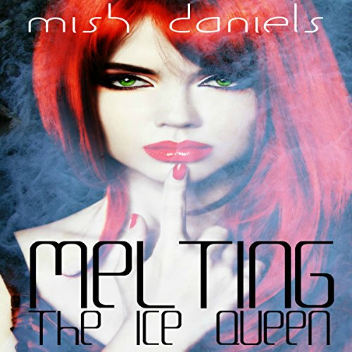 Melting the Ice Queen audiobook cover art