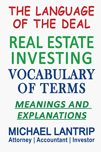 Real Estate Investing Books! - Real Estate Investing Vocabulary of Terms: The Language of The Deal
