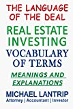 Image of Real Estate Investing Vocabulary of Terms: The Language of The Deal