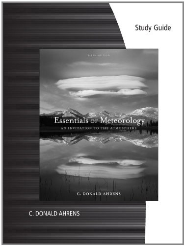 Study Guide for Ahrens' Essentials of Meteorology: An Invitation to the Atmosphere, 6th