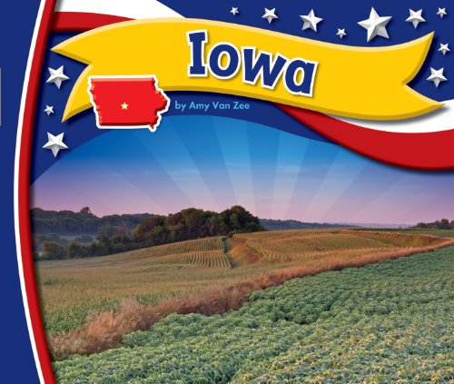 Iowa (StateBasics) (English Edition)