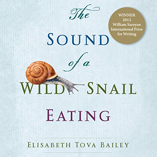 The Sound of a Wild Snail Eating audiobook cover art