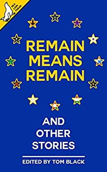 Remain Means Remain (and other stories) by [Tom Black, Jack Tindale, Greg Grant, Tom Anderson, Bob Mumby, George Kearton, Liam Baker, Paul Hynes, Ed Feery]
