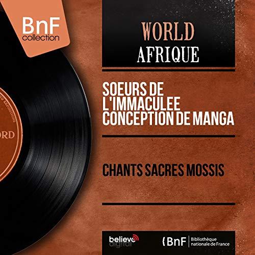 Chants sacrés Mossis (Live, Mono Version)