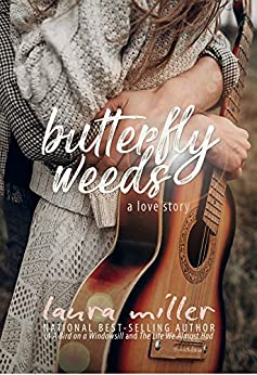Butterfly Weeds (English Edition) por [Laura Miller]
