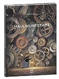 Maulwurfstadt - Torben Kuhlmann