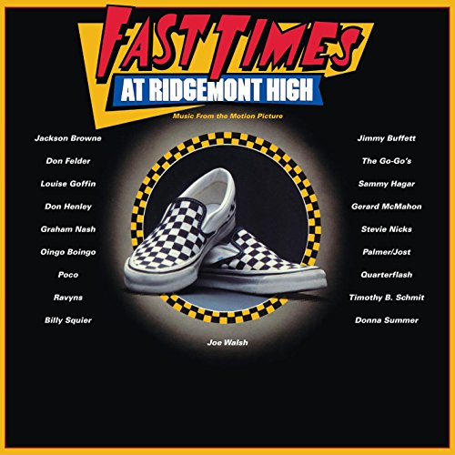 FAST TIMES AT RIDGEMONT HIGH - SOUNDTRACK (2LP)