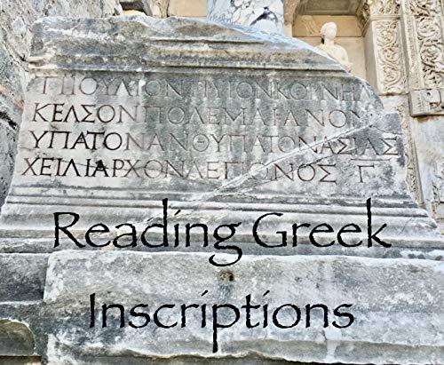Reading Greek Inscriptions: A Lesson (English Edition)
