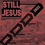 Still Jesus (feat. Dale J. Evans & D'vine Wordz)