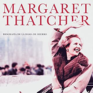 Margaret Thatcher [Spanish Edition] audiobook cover art