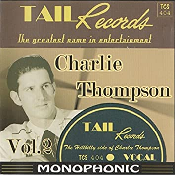 The Hillbilly Side of Charlie Thompson, Vol. 2