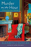 Murder on the Hour (Penny Brannigan Mystery, Band 7)