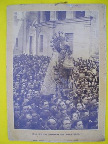 Cartel Religioso : DÍA DE LA VIRGEN EN VALENCIA - Imagen de la Virgen de los Desamparados