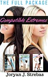 Compatible Extremes: The Full Package