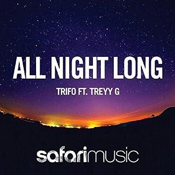 All Night Long [feat. Treyy G]