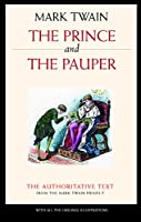 The Prince and the Pauper: A Tale for Young People of All Ages (Mark Twain Library)
