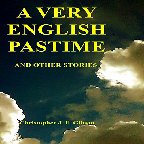 A Very English Pastime and Other Stories audiobook cover art