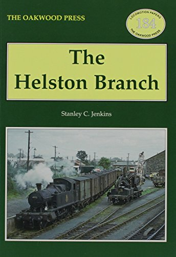 The Helston Branch (Locomotion Papers)