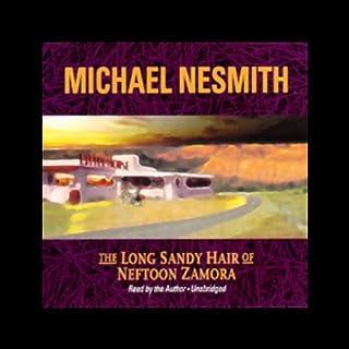 The Long Sandy Hair of Neftoon Zamora audiobook cover art