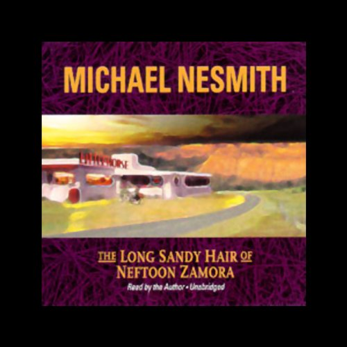 The Long Sandy Hair of Neftoon Zamora audiobook cover art
