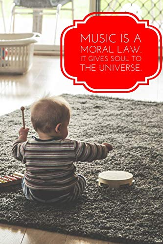Music is a Moral Law It Gives Soul To the Universe: Notebooks for Musicians