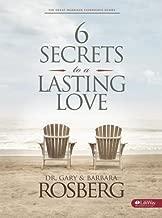 6 Secrets to a Lasting Love Member Book