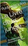 Le Livre de la jungle - Illustrations par Maurice de Becque. - Format Kindle - 1,99 €