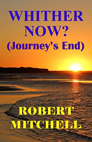 Book: WHITHER NOW? by Robert Mitchell