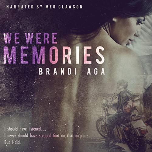 We Were Memories audiobook cover art