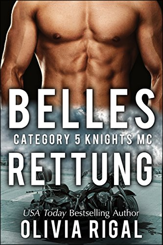 Category 5 Knights - Belles Rettung (Category 5 Knights MC 2)